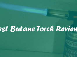 Best Butane Torch Reviews