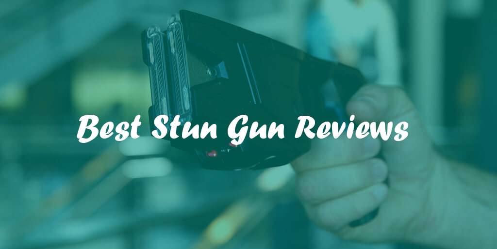 Best Stun Gun Reviews and Complete Buying Guide